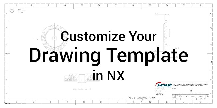 Customize Your Drawing Template in NX