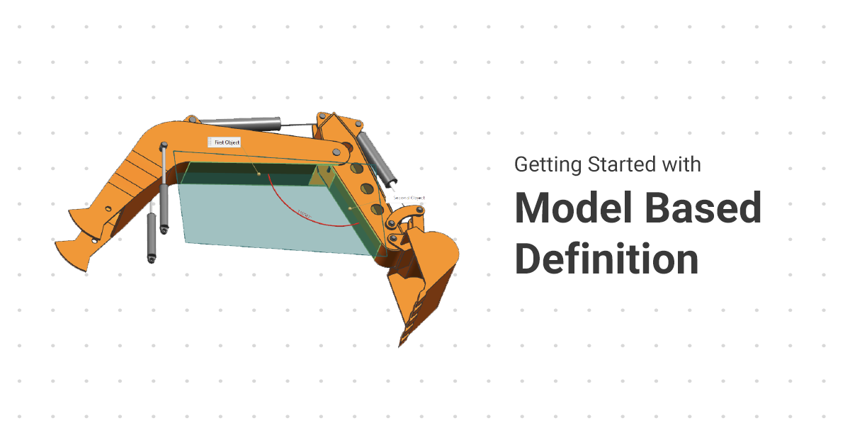 Getting Started with Model Based Definition