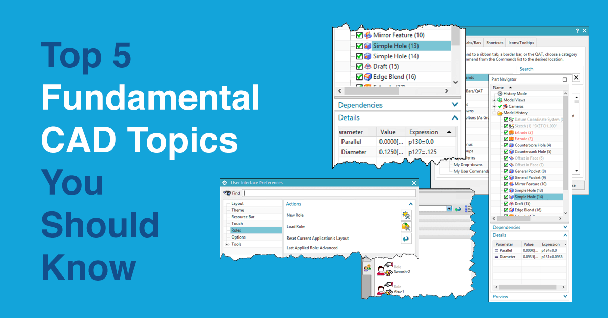 Top 5 Fundamental NX CAD Topics You Should Know