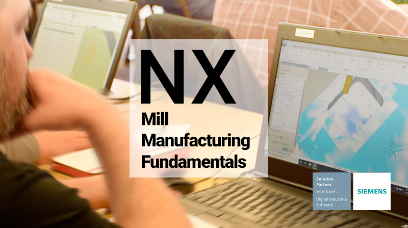 NX CAM Mill Manufacturing Fundamentals Training