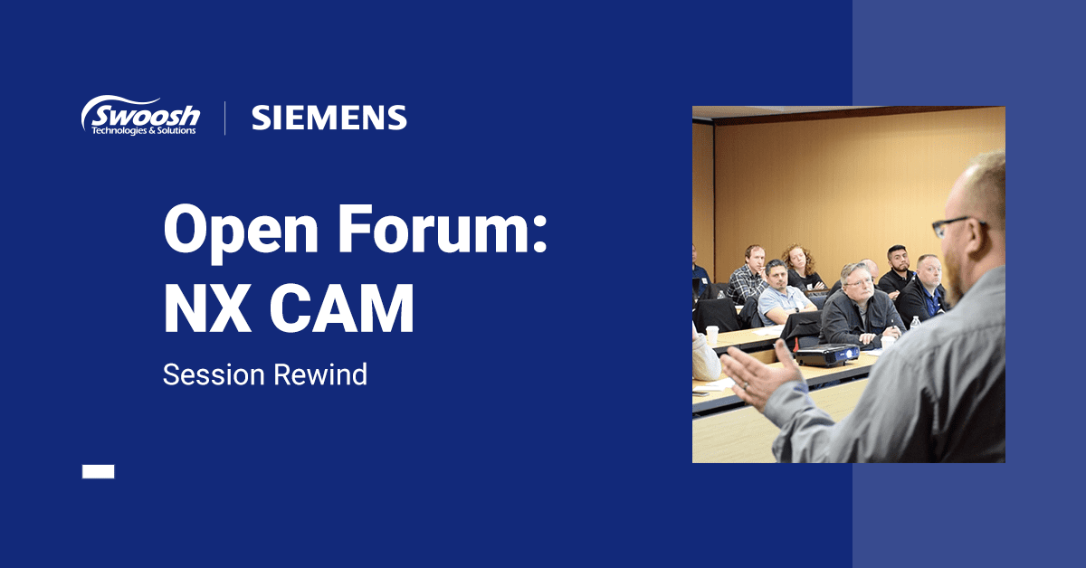 Open Forum: NX CAM